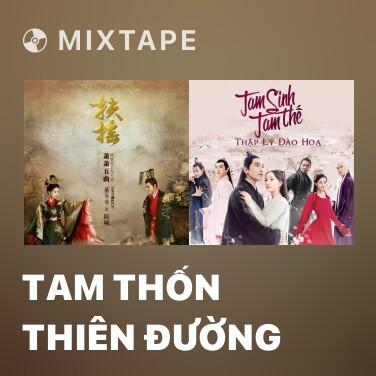 Mixtape Tam Thốn Thiên Đường - Various Artists