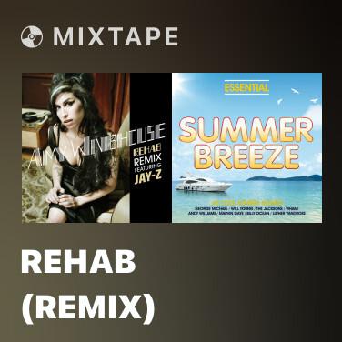 Mixtape Rehab (Remix) - Various Artists