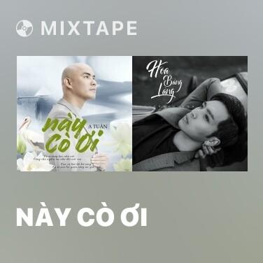 Mixtape Này Cò Ơi - Various Artists