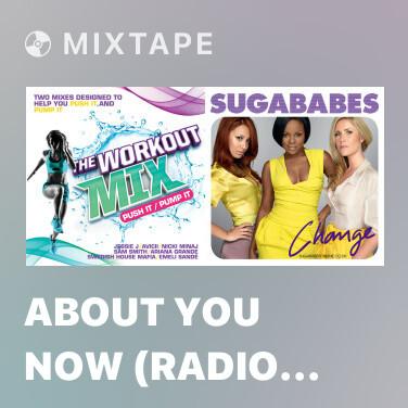 Mixtape About You Now (Radio Edit) - Various Artists