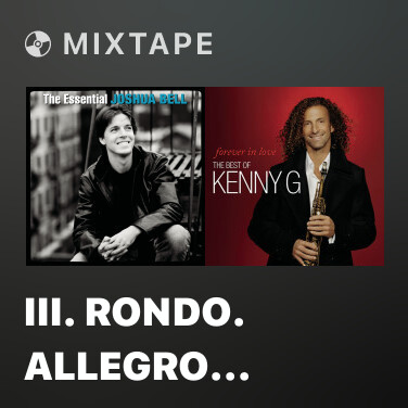 Mixtape III. Rondo. Allegro from Concerto in D Major for Violin and Orchestra, Op. 61 - Various Artists