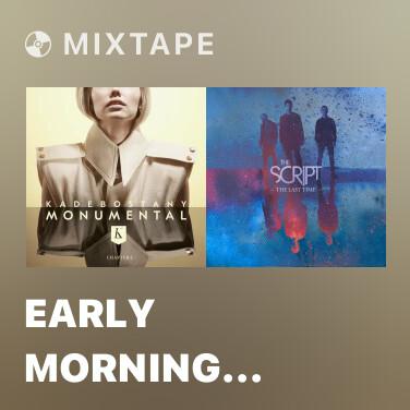 Mixtape Early Morning Dreams - Various Artists