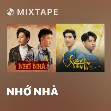 Mixtape Nhớ Nhà - Various Artists