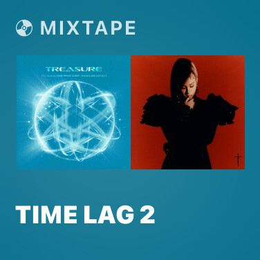 Mixtape Time Lag 2 - Various Artists