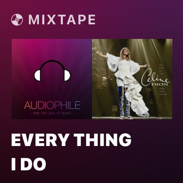 Mixtape Every Thing I Do - Various Artists