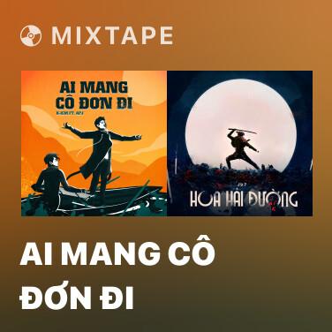 Radio Ai Mang Cô Đơn Đi - Various Artists
