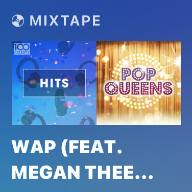 Mixtape WAP (feat. Megan Thee Stallion) - Various Artists