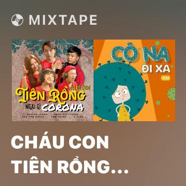 Mixtape Cháu Con Tiên Rồng Ngại Gì Corona - Various Artists