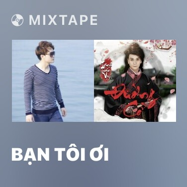 Radio Bạn Tôi Ơi - Various Artists