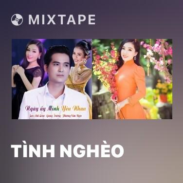 Mixtape Tình Nghèo - Various Artists