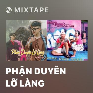 Mixtape Phận Duyên Lỡ Làng - Various Artists