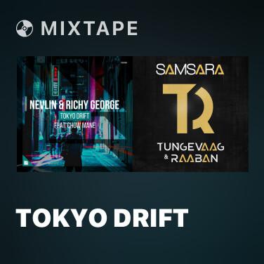 Mixtape Tokyo Drift - Various Artists