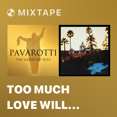 Mixtape Too Much Love Will Kill You (Live) - Various Artists