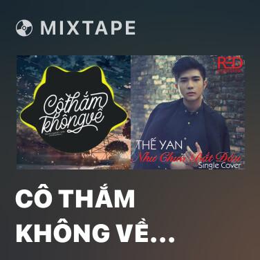 Mixtape Cô Thắm Không Về (DinhLong Remix) - Various Artists