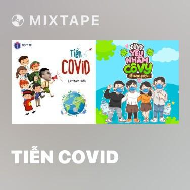 Mixtape Tiễn Covid - Various Artists