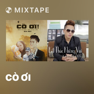 Mixtape Cò Ơi - Various Artists