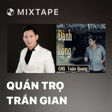 Radio Quán Trọ Trần Gian