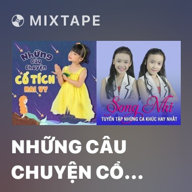 Mixtape Những Câu Chuyện Cổ Tích - Various Artists