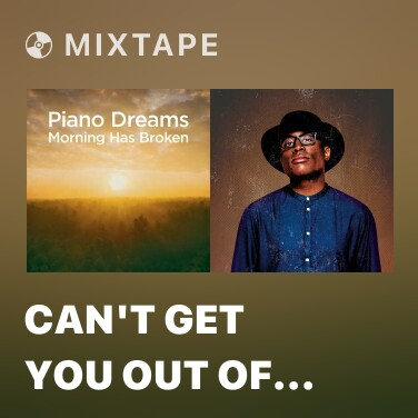 Mixtape Can't Get You out of My Head - Various Artists