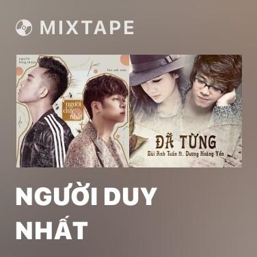 Mixtape Người Duy Nhất - Various Artists