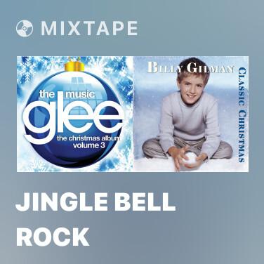 Mixtape Jingle Bell Rock - Various Artists