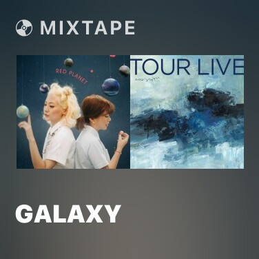 Mixtape Galaxy - Various Artists