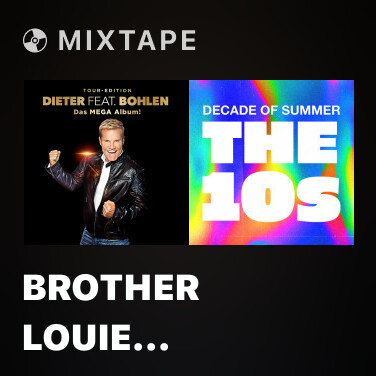 Mixtape Brother Louie (Stereoact Remix Extended) - Various Artists