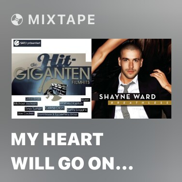 Mixtape My Heart Will Go On (Love Theme from