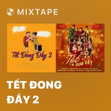 Radio Tết Đong Đầy 2 - Various Artists