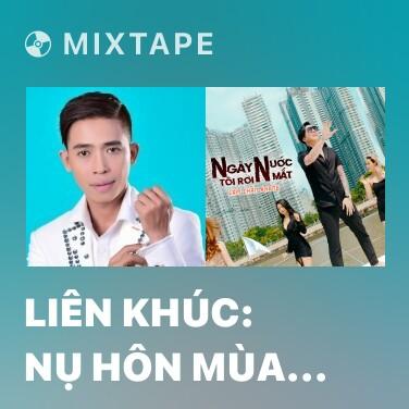 Radio Liên Khúc: Nụ Hôn Mùa Xuân - Various Artists