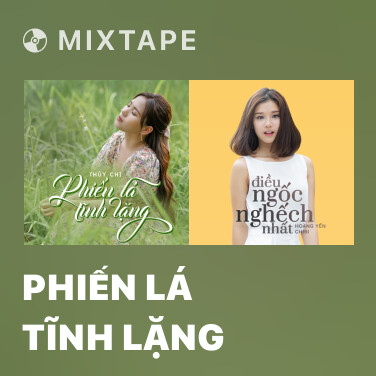 Mixtape Phiến Lá Tĩnh Lặng - Various Artists