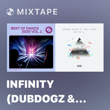 Mixtape Infinity (Dubdogz & Bhaskar Edit) - Various Artists