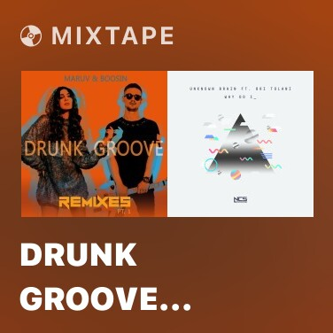 Mixtape Drunk Groove (Alex Spite Remix)