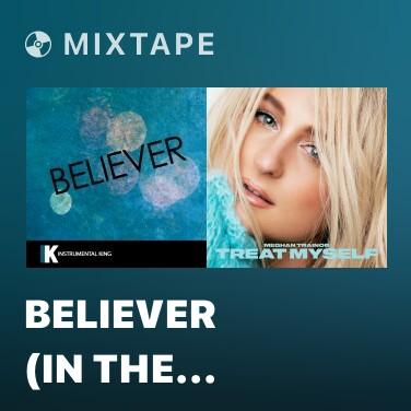 Mixtape Believer (In the Style of Imagine Dragons) [Karaoke Version]