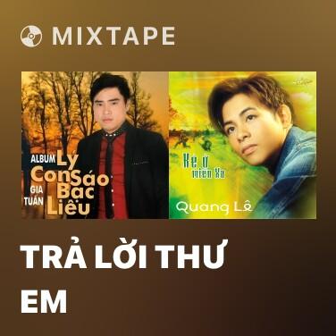 Mixtape Trả Lời Thư Em - Various Artists