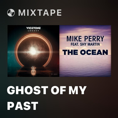 Mixtape Ghost of My Past - Various Artists
