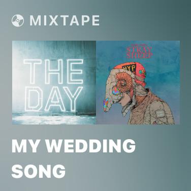 Mixtape My Wedding Song - Various Artists