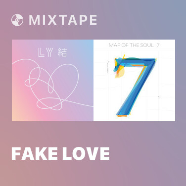 Mixtape FAKE LOVE - Various Artists