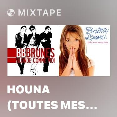 Mixtape Houna (Toutes mes copines) - Various Artists