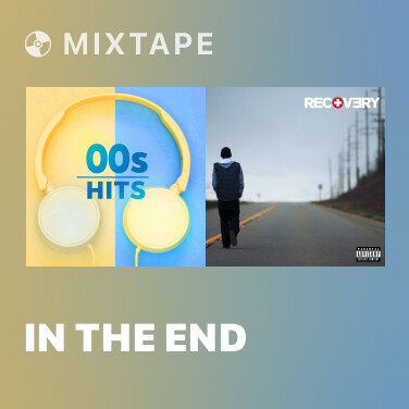 Mixtape In the End - Various Artists
