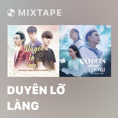 Mixtape Duyên Lỡ Làng - Various Artists