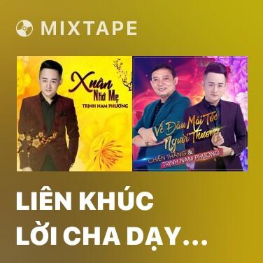 Radio Liên Khúc Lời Cha Dạy - Đạo Làm Con - Various Artists