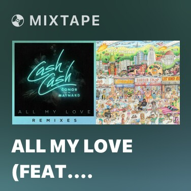 Radio All My Love (feat. Conor Maynard) [Shaun Frank Remix] - Various Artists