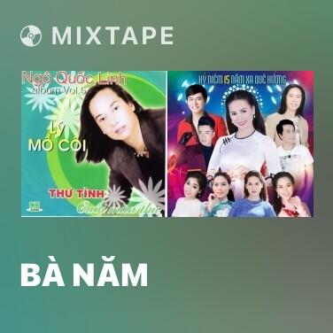 Radio Bà Năm - Various Artists