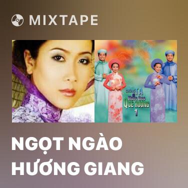 Mixtape Ngọt Ngào Hương Giang - Various Artists