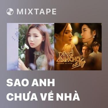 Radio Sao Anh Chưa Về Nhà - Various Artists