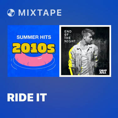 Mixtape Ride It - Various Artists
