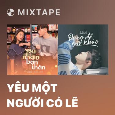 Radio Yêu Một Người Có Lẽ - Various Artists