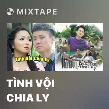 Mixtape Tình Vội Chia Ly - Various Artists