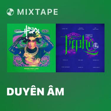 Mixtape Duyên Âm - Various Artists
